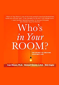 Ivan Misner and Stewart Emery authors of Who is in your Room