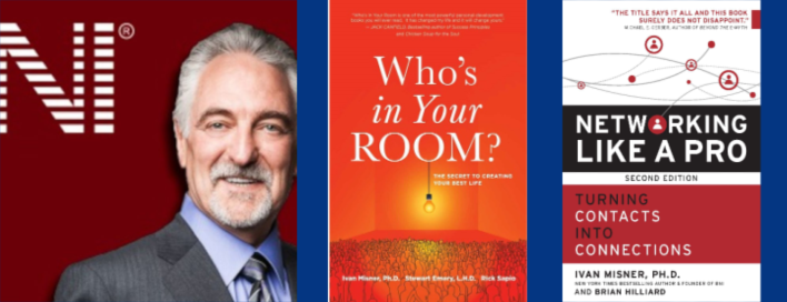 Dr. Ivan Misner, Father of Modern Day Networking.