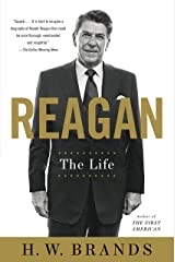 H.W. Brands authored this seminal book Reagan The Life
