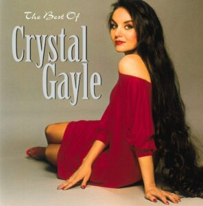 Crystal Gayle Success Made to Last favorite
