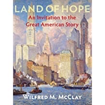 Wilfred McClay author of Land of Hope.